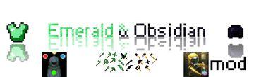 Derec's Emerald & Obsidian Mod Minecraft Mod