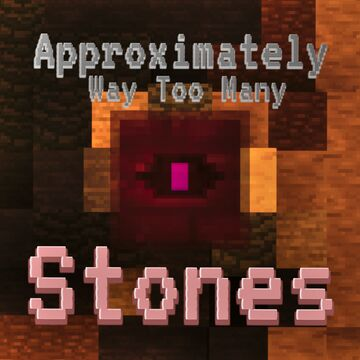 Approximately Way Too Many Stones Minecraft Mod