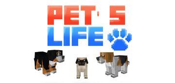 Pet's Life MOD BETA 1.0 Minecraft Mod