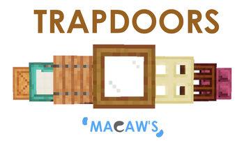Macaw's Trapdoors [1.16.1, 1.15.2, 1.14.4] Minecraft Mod