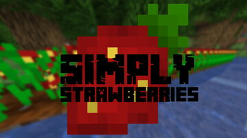 Simply Strawberries (Fabric 1.15+) Minecraft Mod