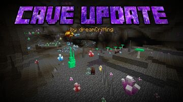 dreamCritting's Cave Update! Minecraft Mod