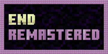 End Remastered [Real challenge to get to the end] Minecraft Mod