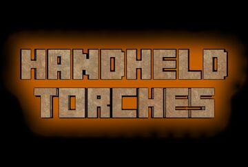 Handheld Torches Minecraft Mod