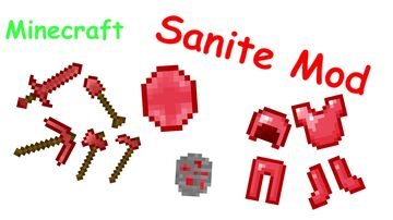 Sanite Mod v1 :D Minecraft Mod