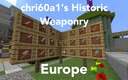 [1.15.2] [Forge] chri60a1's Historic Weaponry - Europe Minecraft Mod