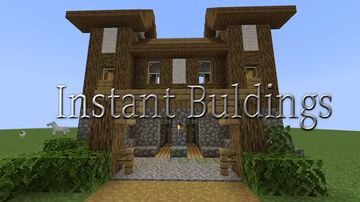InstantBuildings (1.15 ) Minecraft Mod