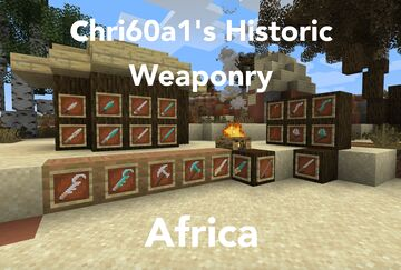 [1.15.2] [Forge] chri60a1's Historic Weaponry - Africa Minecraft Mod