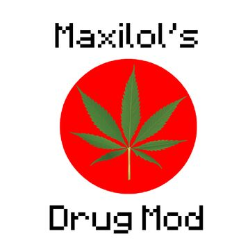 Maxilol's Drugs Mod Minecraft Mod