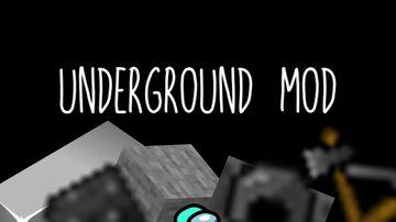 Underground Mod Minecraft Mod