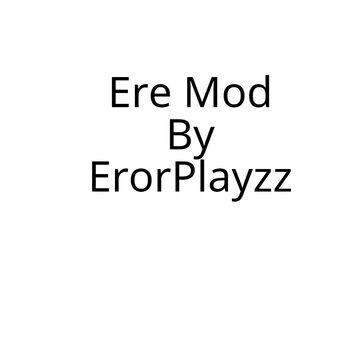 Ere Mod Minecraft Mod