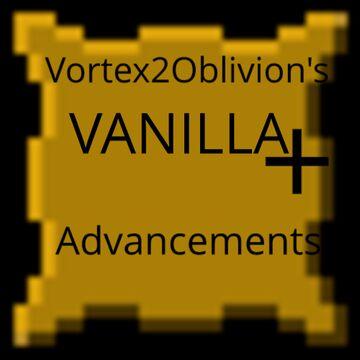 Vortex2Oblivion's Vanilla + Advancements Minecraft Mod