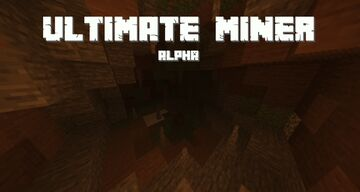 Ultimate Miner Minecraft Mod