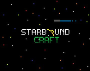 Starbound Craft! FIXED DOWNLOAD (ACTUALLY WORKING) Minecraft Mod