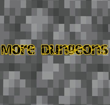 More Dungeons Minecraft Mod