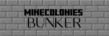 Minecolonies: Bunker Style Minecraft Mod