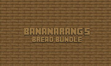 Bananarang's Bread Bundle Minecraft Mod