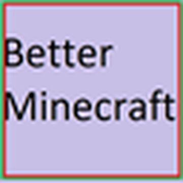 Better Mc (Forge) Minecraft Mod
