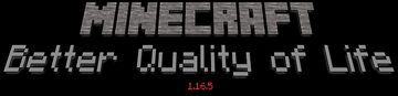 Better Quality of Life 1.16.5 Minecraft Mod