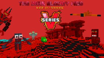 The Dark Bloody Mod Series V Minecraft Mod
