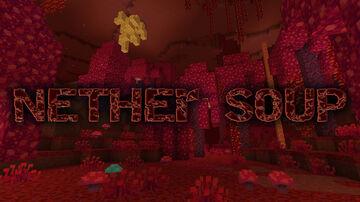 Nether Soups Mod Minecraft Mod