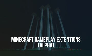(UPDATED BETA) Minecraft Gameplay Extentions Forge 1.15.2 [BETA VER 1.1] Minecraft Mod