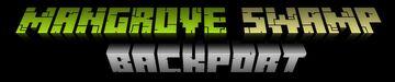 Mangrove Swamp Backport FOR 1.15.2 Minecraft Mod