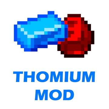 ThomiumMod - Ores, tools, blocks and mobs! Minecraft Mod