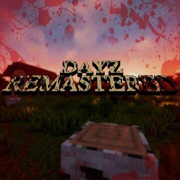 DayZ Remastered [Forge] Minecraft Mod