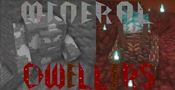 Mineral Dwellers Minecraft Mod