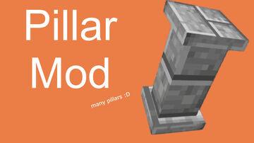 Pillars Mod! Version 1.1 [MORE PILLARS] Minecraft Mod
