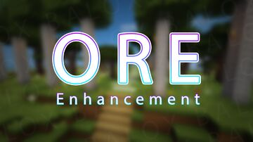 Ore Enhancement V1.0.0 Minecraft Mod