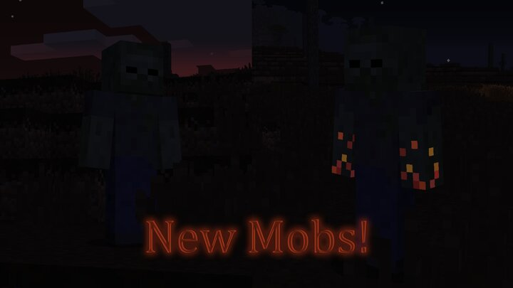 New Mobs!