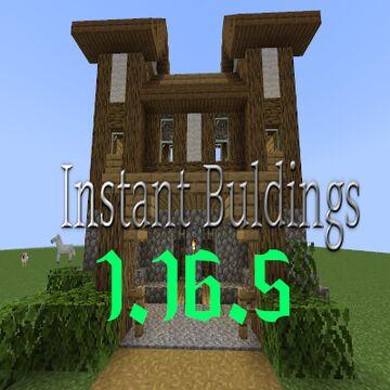 InstantBuildings (1.16.5) Minecraft Mod