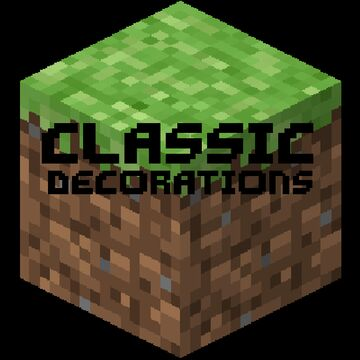 Classic Decorations Minecraft Mod