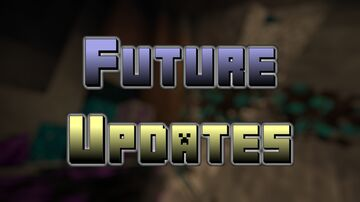 Future Updates (for PC - for Minecraft 1.16.5 forge) Minecraft Mod