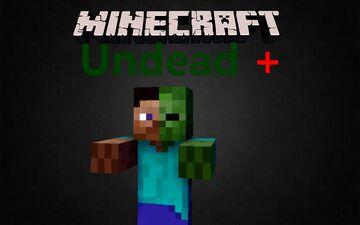 Undead Plus Minecraft Mod