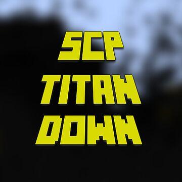 SCP: ↞Titan Down↠ Minecraft Mod