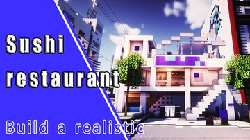 Sushi restaurant and Surrounding Areas Minecraft Map & Project