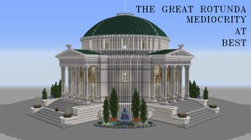 The Great Rotunda Minecraft Map & Project