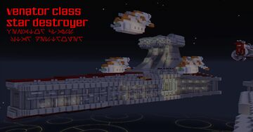 VENATOR CLASS STAR DESTROYER (Open Circle Fleet Over Coruscant) Minecraft Map & Project