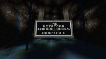 The Kitatcho Laboratories - Chapter 1 (2020 Reboot) Minecraft Map & Project
