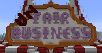 (Un)Fair Business - A building and pvp game, with Amusement Parks Minecraft Map & Project