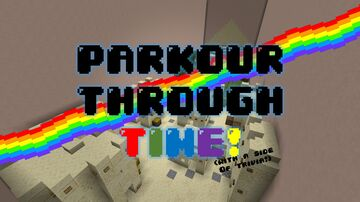 Parkour Through Time (With a side of Trivia) Minecraft Map & Project