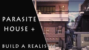 parasite house + Minecraft Map & Project