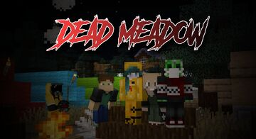 Dead Meadow Minecraft Map & Project