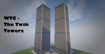WTC - The Twin Towers [Java & Bedrock Edition] Minecraft Map & Project