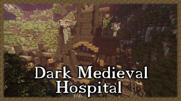 Dark Medieval Hospital Minecraft Map & Project