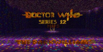 Doctor Who - Series 12 - Episode 10 - The Timeless Children Minecraft Map & Project