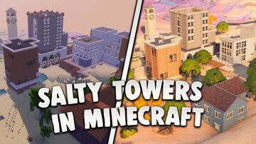 Fortnite - Salty Towers Minecraft Map & Project